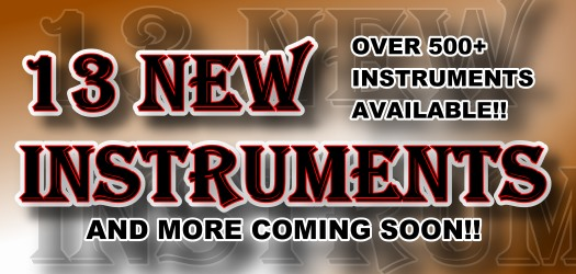 13 New Instruments Added!  Over 500 Instruments Available!  More to come soon!